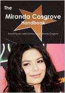 The Miranda Cosgrove Handbook   Everything you need to know about