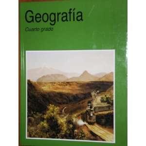 Geografia Cuarto Grado (9789701899908) Hugo A Brown