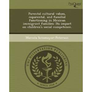 Parental cultural values, coparental, and familial functioning in
