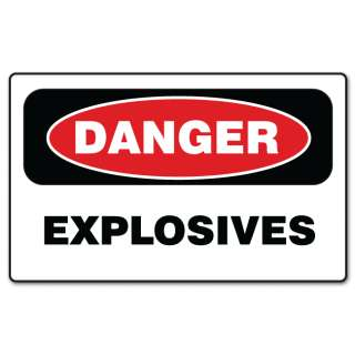 DANGER EXPLOSIVES warning sign sticker decal 6 x 4