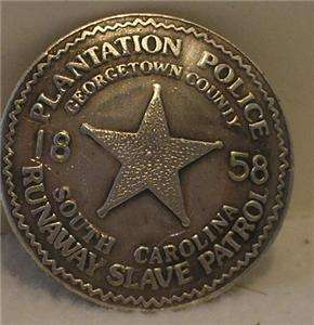 Plantation Runaway Slave Old West Police Badge Sheriff