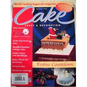 Cake Craft & Decoration (November 2006) Julie Askew Books