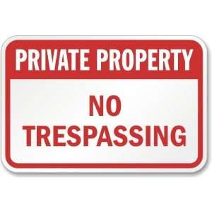 Private Property No Trespassing (red) High Intensity Grade