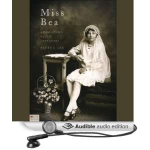 Miss Bea A Daughters Poetic Love Story [Unabridged] [Audible Audio