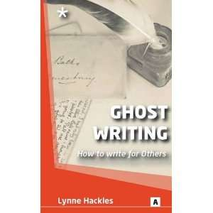 Ghost Writing: How to Write for Others (Aber Creative