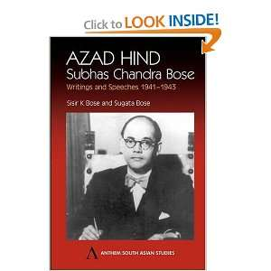 Azad Hind: Subhas Chandra Bose, Writing and Speeches 1941 1943 (Anthem