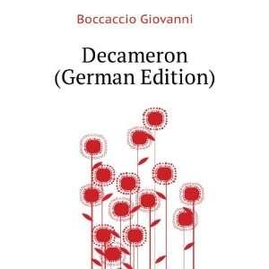 Decameron (German Edition) (9785874944322) Boccaccio Giovanni Books