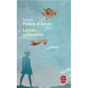 Lettres A L Absente (Ldp Litterature) (French Edition