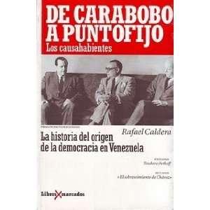 De Carabobo a Punto Fijo. Los Causahabientes Rafael Caldera Books