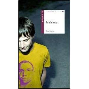 MALA LUNA (Spanish Edition) (9789876420570): Not Specified