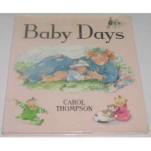 Baby Days (9781852132880) Carol Thompson Books