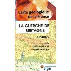 La Guerche de Bretagne Carte geologique de la France