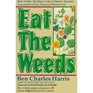 Eat the Weeds (9780879836269): Ben Charles Harris: Books