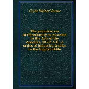 of inductive studies in the English Bible Clyde Weber Votaw Books