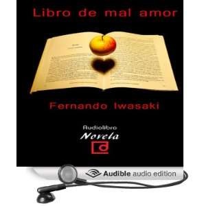 Libro de mal amor [The Book of Bad Love] [Unabridged] [Audible Audio