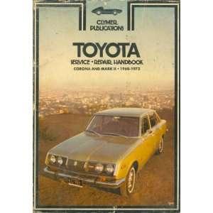 Repair Handbook: Corona & Mark II 1968 1972: No author stated: Books
