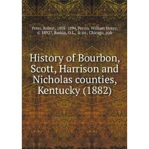 Scott. Harrison and Nicholas counties. Kentu: Perrin. William Henry. d