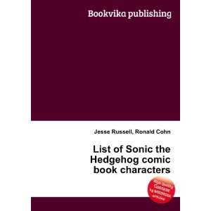 List of Sonic the Hedgehog comic book characters Ronald Cohn Jesse