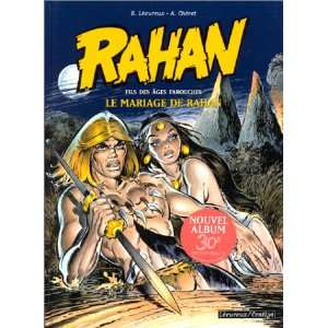 Rahan 1/Le Mariage De Rahan (French Edition): Andre Cheret, Roger