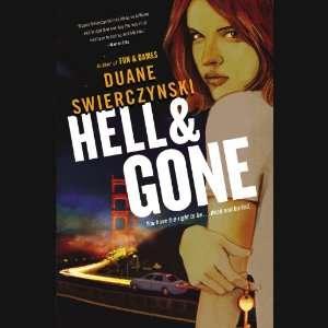 Hell and Gone (9781611133325): Duane Swierczynski, Pete Larkin: Books