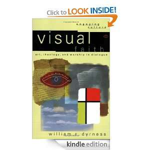 Visual Faith Art, Theology, and Worship in Dialogue (Engaging Culture
