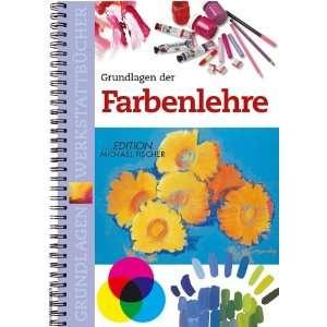 der Farbenlehre (9783933033390): Maria Fernanda Canal: Books