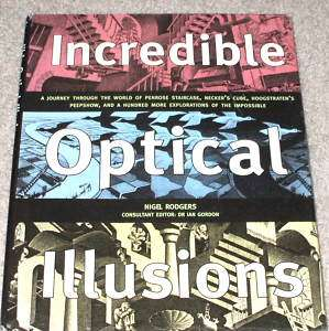 INCREDIBLE OPTICAL ILLUSIONS ART BOOK Nigel Rodgers