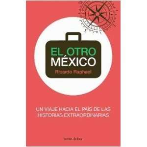 El otro Mexico / The Other Mexico (Spanish Edition