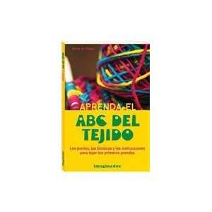 Aprenda el ABC del tejido / Learn the knitted ABC (Spanish