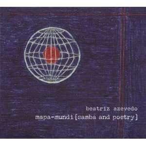mapa mundi [samba abd poetry]: Beatriz Azevedo: Music