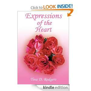 Expressions of the Heart: Tina D. Rodgers:  Kindle Store
