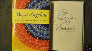 SIGNED Letter to My Daughter Maya Angelou BOOK RARE HC 9781400066124