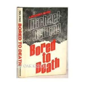 Bored to death (9780684142104) Jay Williams Books