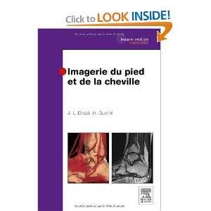 du pied et de la cheville (9782294709371): Jean Luc Drapé: Books