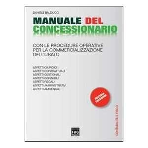 Manuale del concessionario (9788866041740) Daniele Balducci Books
