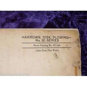 John Deere No.30 Disk Plowing Harrows OEM Parts Manual