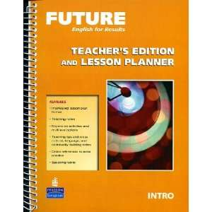 Future INTRO (TEACHERS EDITION AND LESSON PLANNER
