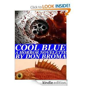 Cool Blue Don Broma  Kindle Store
