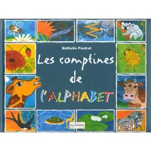 Les Comptines de lalphabet (9782843900730): Nathalie Pautrat: Books
