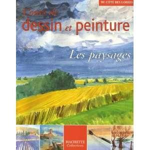 Cours de dessin et peinture : Les paysages (9782013304863): Books