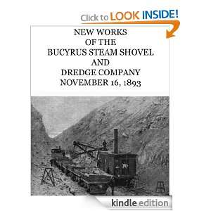 New Works of the Bucyrus Steam Shovel and Dredge Company [Kindle