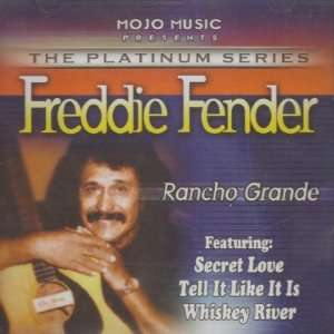 Rancho Grande Freddy Fender Music