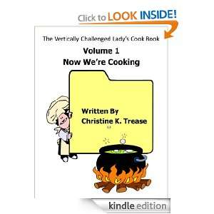 The Vertically Challenged Ladys Cook Book   Volume 1, Now Were