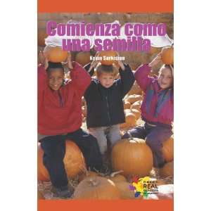 Comienza como una semilla/ It Starts as a Seed (Spanish