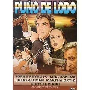 Puno De Lodo: Jorge Reynoso, Lina Santos: Movies & TV