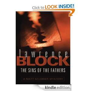 The Sins Of The Fathers (A Matt Scudder Mystery): Lawrence Block