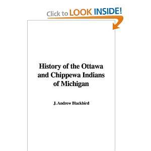 History of the Ottawa and Chippewa Indians of Michigan