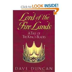Lord of the Fire Lands:: A Tale of the Kings Blades