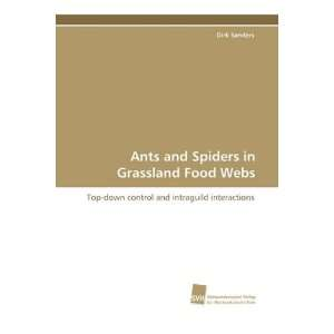 Spiders in Grassland Food Webs (9783838102412): Dirk Sanders: Books