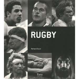 : portraits mythiques du rugby (9782845676824): Richard Escot: Books